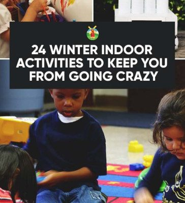 24-Winter-Indoor-Activities-to-Keep-You-From-Going-Crazy-PIN