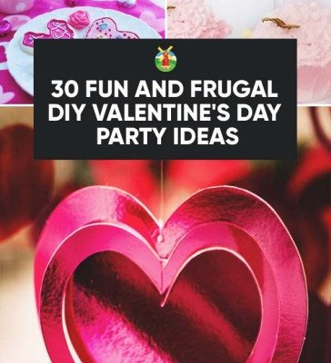 30 Fun and Frugal DIY Valentine's Day Party Ideas ...