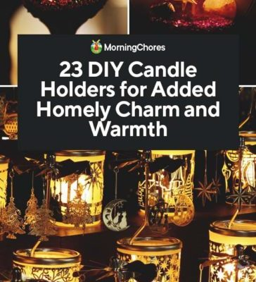 23-DIY-Candle-Holders-for-Added-Homely-Charm-and-Warmth-PIN-364x800