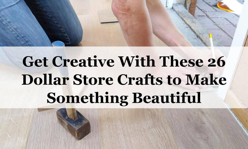 26 dollar store crafts blog feat