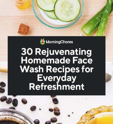 30-Rejuvenating-Homemade-Face-Wash-Recipes-for-Everyday-Refreshment-PIN-364x800