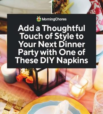 Add-a-Thoughtful-Touch-of-Style-to-Your-Next-Dinner-Party-with-One-of-These-DIY-Napkins-PIN-364x800